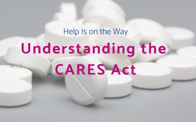Help Is on the Way – Understanding the CARES Act