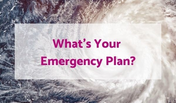 whats your emergency plan